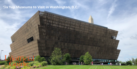 Six Top Washington, D.C. Museums Visit