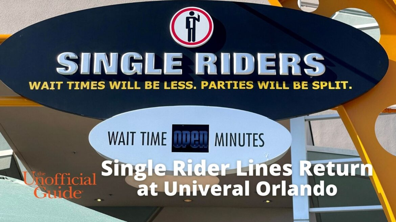 Single Rider Lines Return at Univeral Orlando