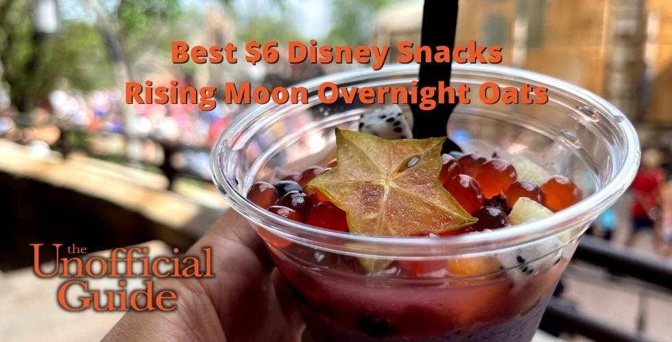 Best $6 Disney Snacks Rising Moon Overnight Oats