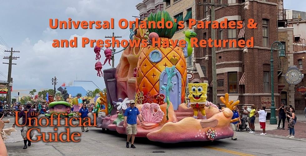 Universal Orlando's Parades & Preshows Have Returned