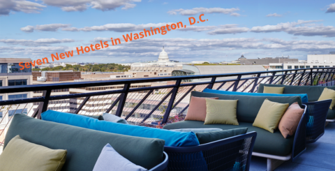 Seven New Hotels in Washington, D.C.