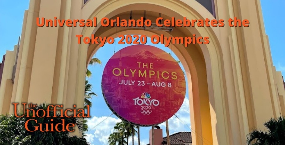 Universal Orlando Celebrates the Tokyo 2020 Olympics