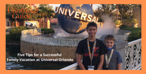 Five Tips for a Successful Family Vacation at Universal Orlando