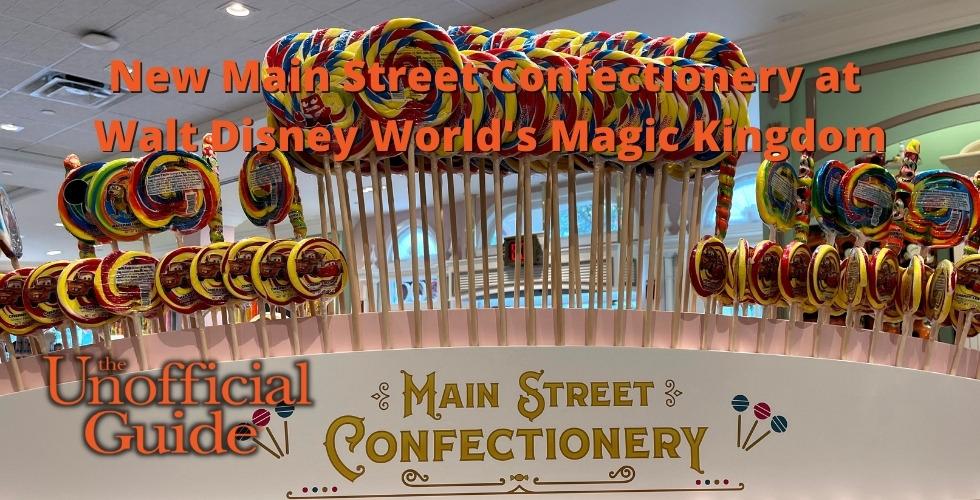 New Main Street Confectionery at Walt Disney World's Magic Kingdom